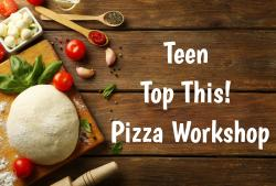 The image for Teen Pizza Class - Top This!